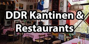 DDR Restaurants und Kantinen